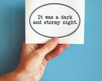 dark and stormy night bumper sticker