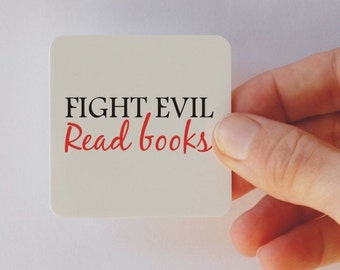 fight evil read books square magnet