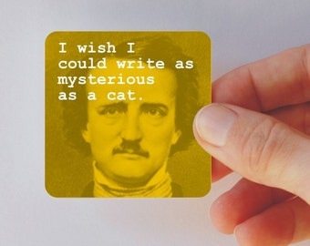POE mysterious as a cat square magnet