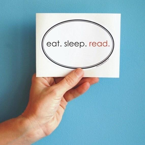 eat sleep read bumper sticker