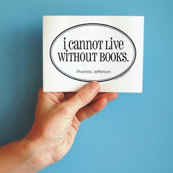 i cannot live without books oval sticker