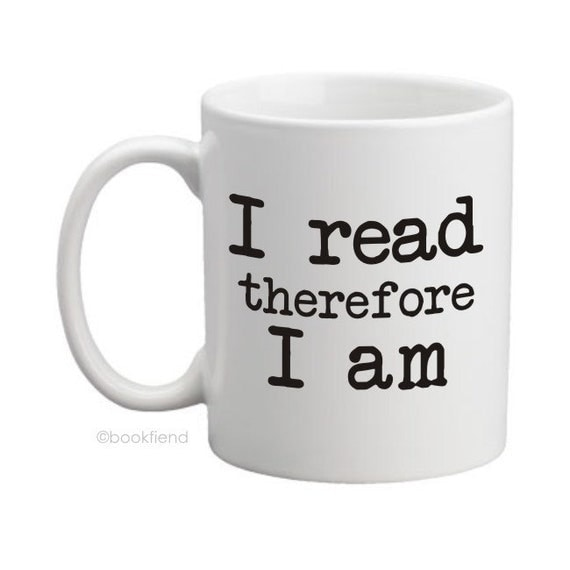 I read therefore I am mug
