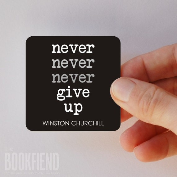 Never give up Winston Churchill square magnet
