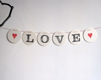 LoVE Garland // Made of letters hand stamped by renna deluxe