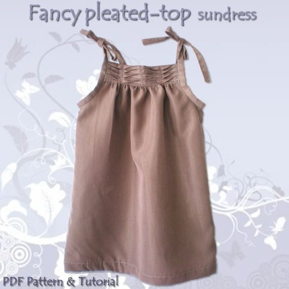 Fancy pleated-top sundress - 9m to 8t - Pdf Pattern and Instructions