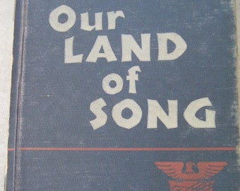 Free Shipping Vintage book Our Land of Song 1942
