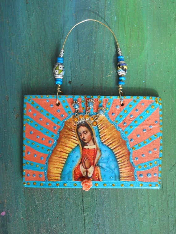Guadalupe Virgin Mary Wood Icon Tag Plaque Ornament Collage Original Prayer on Back