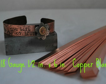 Copper Bracelet Cuff Stamping Blanks- 18g.-1/2 in. x 6 in. Easy to work with- Quantity 3-Use alone or rivet-MS18G.5