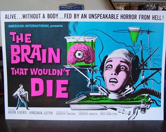 Brain That Wouldn't Die day glow hand printed blacklight poster print