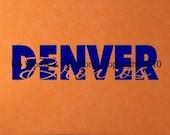 Decorative Vinyl Lettering- Denver Broncos