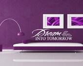 Dream INTO TOMORROW-vinyl lettering