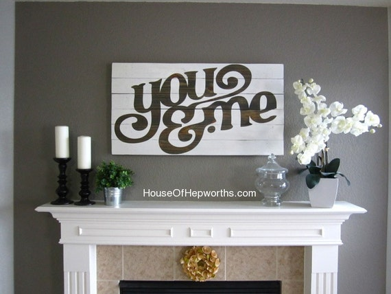 You & Me - distressed vintage style custom made typography word art sign