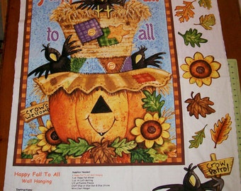 A Wonderful Happy Fall To All Fabric Panel Free US Shipping