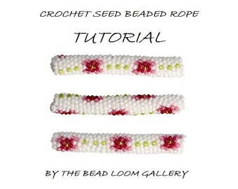 Crochet or Peyote Seed Beaded Rope PATTERN - Floral Design II - PDF File Tutorial