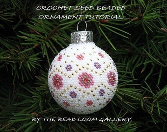 Beaded Christmas Ornament or Ball with Swarovski Crystals - Crochet PDF File TUTORIAL -  Vol.2 - Floral Design