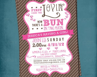 Pink. First Came the Lovin. Bun in the Oven Baby Shower Invite.  by Tipsy Graphics. Any colors