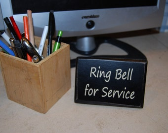 Ring Bell For Service Wood Sign