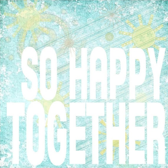So Happy Together Song Lyrics Art Turquoise Yellow White 12x12 Gallery Wrapped Canvas - wedding anniversary love marriage