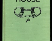 1933 book MYSTERY HOUSE by R J Burrough - Lee Townsend Illustrated Vintage Book