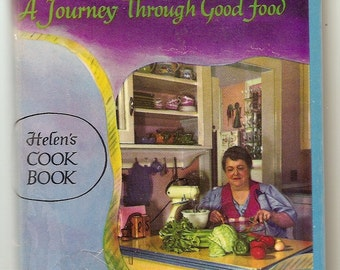 cookbook - Helen P Rockwell HERES HOW CookBook Vintage cooking book Journey Through Good Food  recipes cooking food, food recipes, rockwell