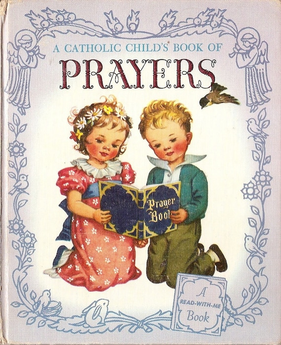 Beautiful VINTAGE Catholic Child Book of Prayers copyright 1961 Margaret Campbell