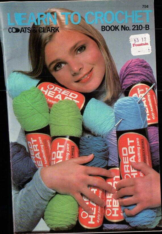 Crochet Booklet 1974 Coats and Clark Learn to Crochet no 210-B