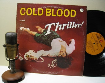 "ON SALE Cold Blood (with Lydia Pense) ""Thriller"" Vinyl Record Album (Orig 1973 Globe/Reprise Records, featuring ""Live Your Dream"" w/Pointer"