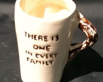 """Jackass Cup """"There is One In Every Family"""""""