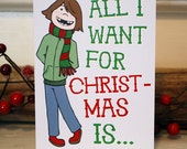10/pk All I Want For Christmas Is... Greeting Card - Blank Inside