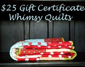 25 dollar Gift Certificate to Whimsy Quilts