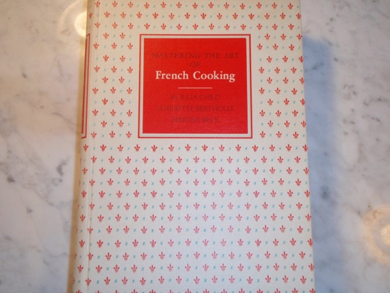 Julia Child's Mastering the Art of French Cooking, 15th edition