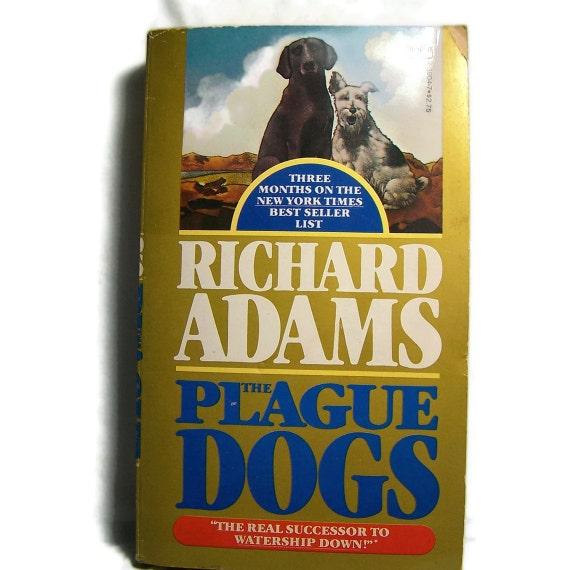 The Plague Dogs Animal Fantasy Novel Richard Adams Canine Love