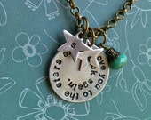 I love You To The Stars And Back Again...Hand Stamped Necklace