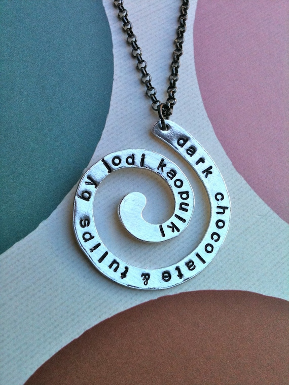 LIMITED EDITION...Swirl Around Necklace....Hand Stamp your own phrase
