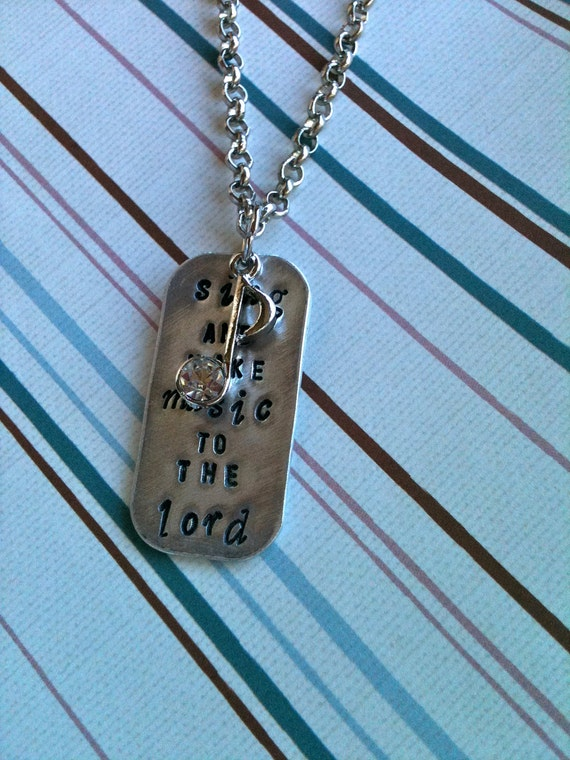 NEW-Sing and make MUSIC to the LORD...hand stamped note necklace...
