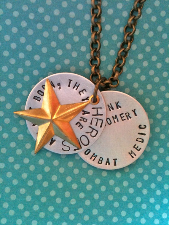 HEROES Are Not Born. They Are Made...Personalized Hand Stamped Necklace...