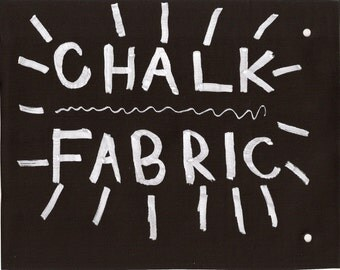 Sunday Night Special-- 1/2 Yard of Chalk Fabric & 1 Erasable Chalk Marker Set