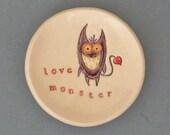 Love monster dish