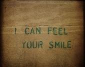 I can feel your smile 12x12 art photograph, stencil graffiti