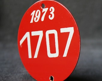 1973 dated vintage red numbered identification plate