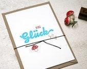 good luck card - hand printed
