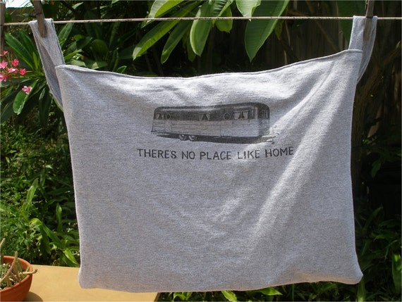 There's No Place Like Home  Tee Shirt Tote Bag made from Upcycled T Shirt  Airstream trailer