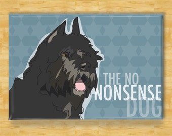 Bouvier des Flandres Magnet - The No Nonsense Dog - Bouvier des Flandres Gifts Dog Fridge Refrigerator Magnets