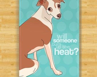 Italian Greyhound Magnet - Will Someone Turn Up The Heat - Italian Greyhound Gifts Fridge Dog Refrigerator Magnets