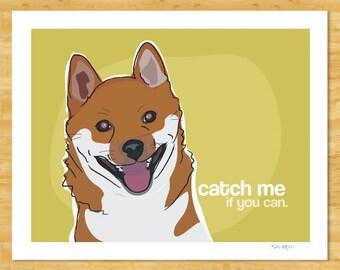Shiba Inu Print Funny Dog Art - Catch Me if You Can - Shiba Inu Gifts Dog Pop Art Prints