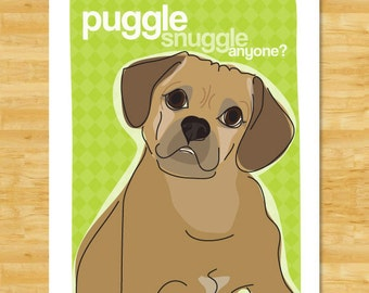 Puggle Dog Art Print - Puggle Snuggle Anyone - Funny Dog Art Puggle Gifts