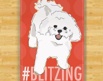 Bichon Frise Magnet - Hashtag Blitzing - Bichon Frise Gift Dog Fridge Refrigerator Magnets