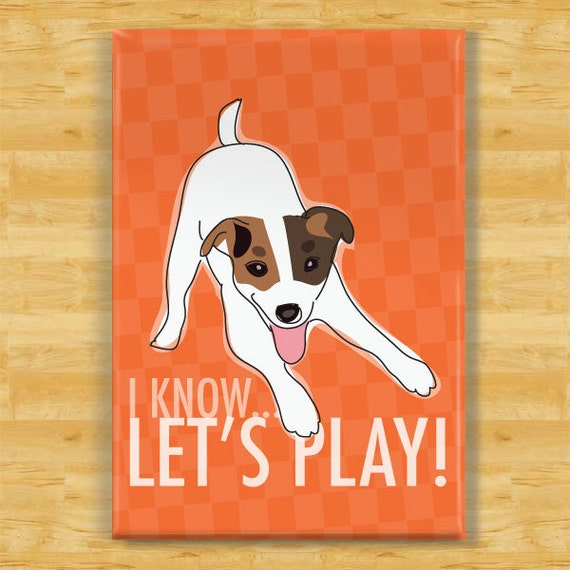 Jack Russell Terrier Magnet - Lets Play - Jack Russell Terrier Gifts Refrigerator Dog Fridge Magnets