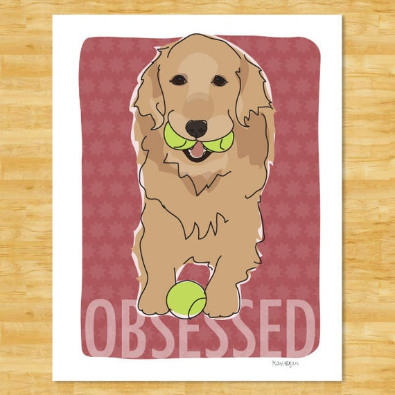 Golden Retriever Art Print - Obsessed with Tennis Balls - Funny Golden Retriever Gifts Dog Art