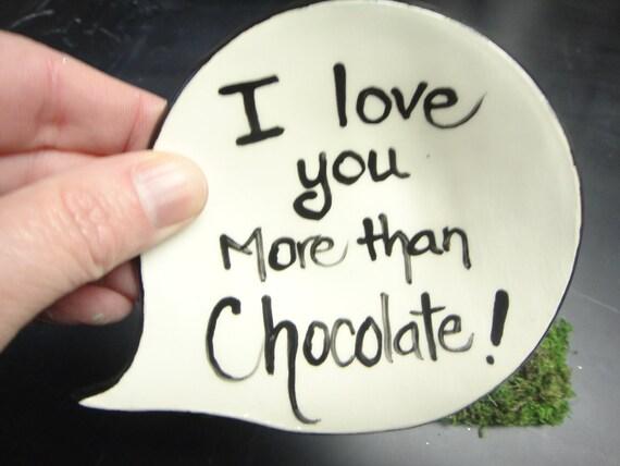 I love you more than Chocolate dish